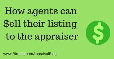How agents can sell their listing to the real estate appraiser