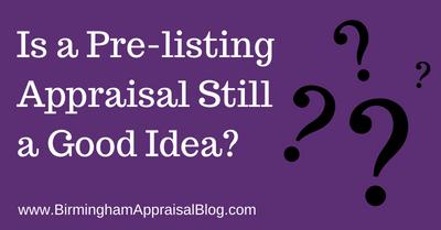 Pre-listing Appraisal Still a Good Idea