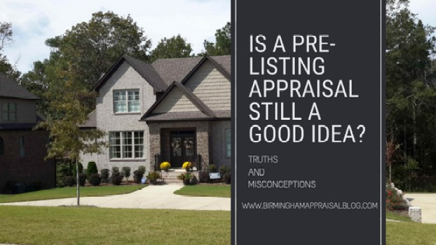 Pre-listing Appraisal Truths and Misconceptions