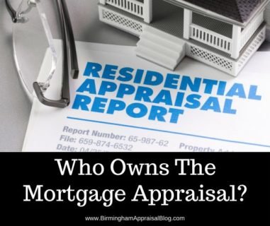 Who Owns The Mortgage Appraisal
