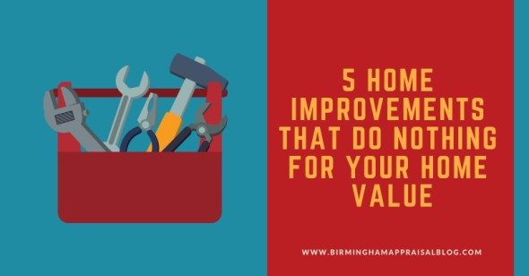 Birmingham Home Improvements That Do Nothing For The Value of Your Home