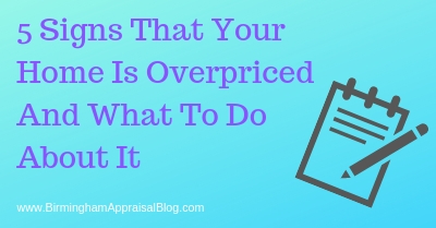 Signs That Your Home Is Overpriced And What To Do About It
