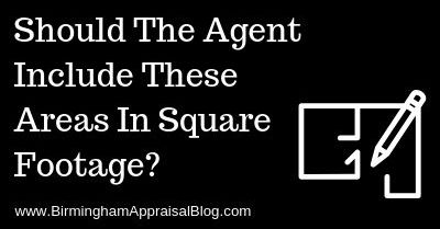 Should The Agent Include These Areas In Square Footage