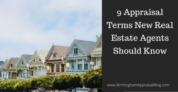 Appraisal Terms For New Real Estate Agents