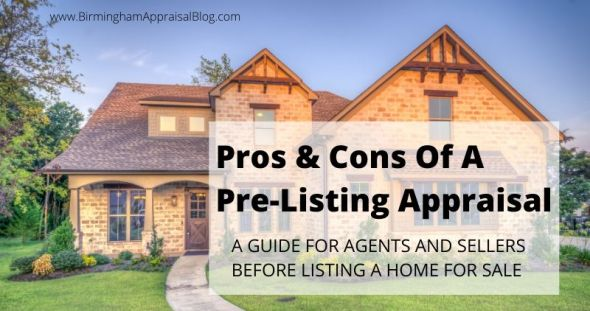 Pre-Listing Appraisal Pros and Cons