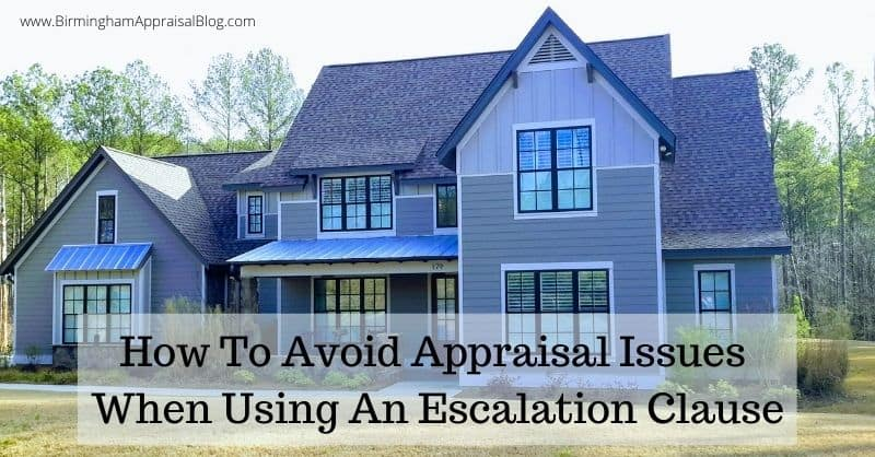 Avoiding Appraisal Issues When Using An Escalation Clause