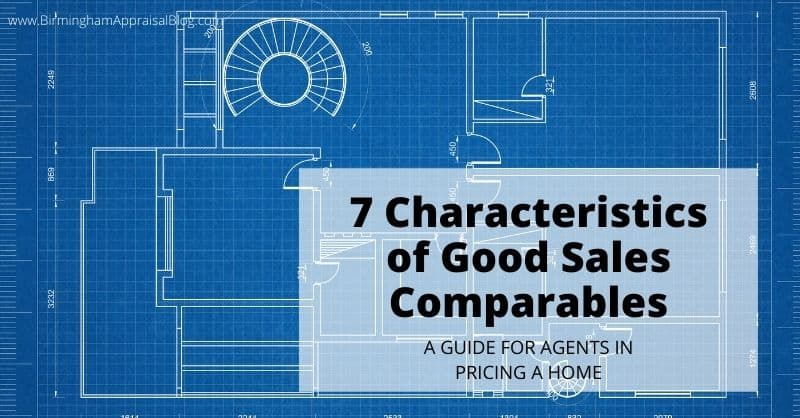 Top Characteristics of Good Sales Comparables