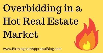 Overbidding in a Hot Real Estate Market