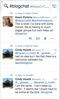 Use custom searches to target people with questions and great info. Pro tip: Follow a Twitter chat like #blogchat.