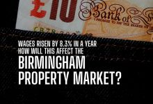 Photo of Wages rising by 8.3% pa – how will this affect the Birmingham property market?