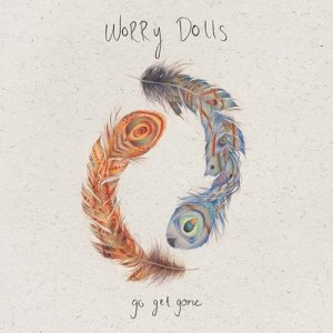 ALBUM: Go Get Gone – Worry Dolls
