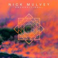 'Unconditional' (from Wake Up Now) – Nick Mulvey 08.09.17