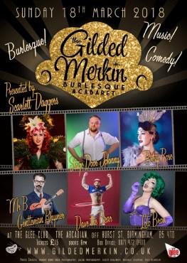 The Gilded Merkin Burlesque & Cabaret @ The Glee Club (B'ham) 18.03.18