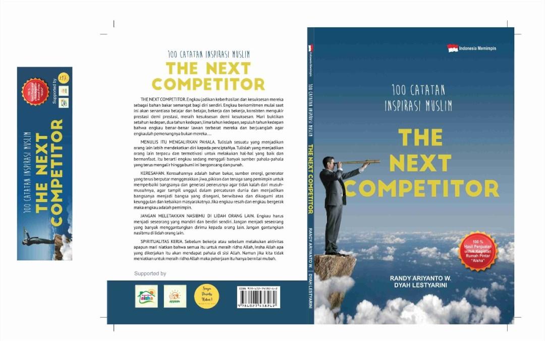 "100 Catatan Inspirasi Muslim ""The Next Competitor"""