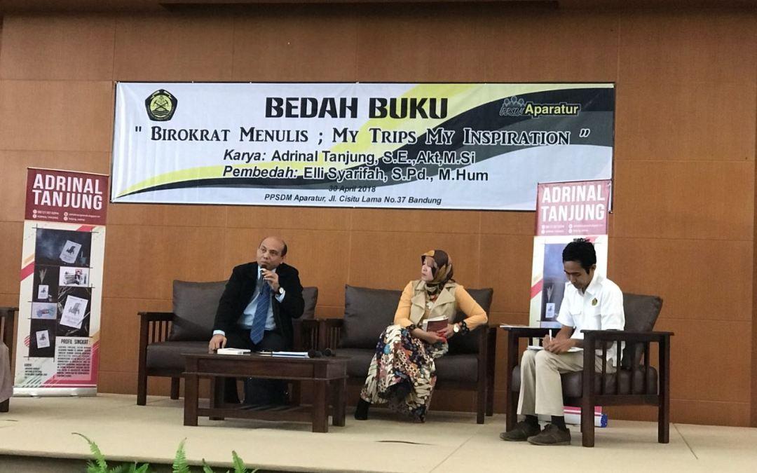 Sebelas Tahun Berkarya: Bedah Buku Birokrat Menulis Karya Adrinal Tanjung