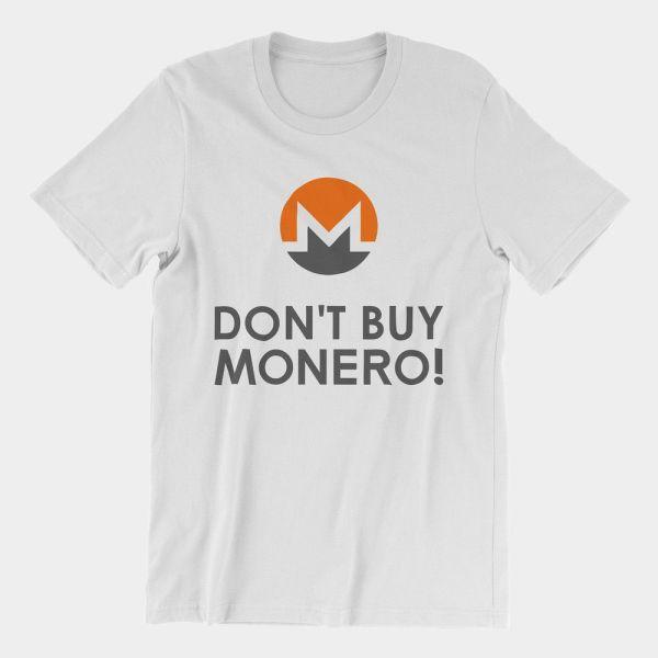 Don't Buy Monero T-Shirt Unisex 2