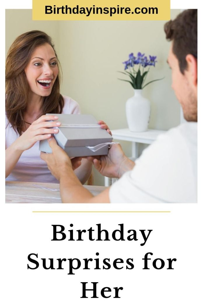 Birthday Surprises for Her