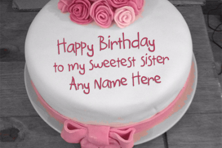 imágenes de birthday cake with name and image for sister
