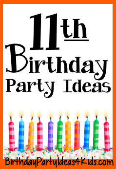 11th birthday party ideas for eleven