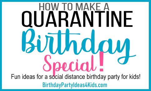 quarantine birthday party for kids
