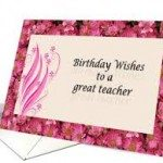 Best Birthday Wishes For Teacher 2015