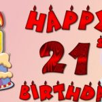 Happy 21st Birthday Wishes And Greetings