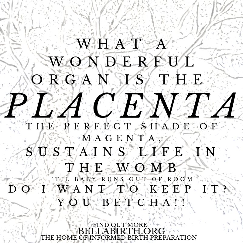 Sustains life in the womb