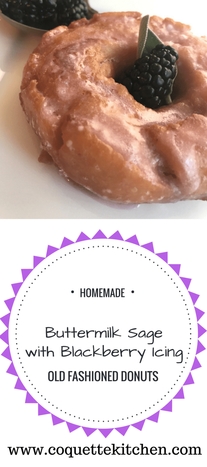 OMG! Buttermilk Sage Old Fashioned Doughnuts with Blackberry Icing are light, crispy, elegant, and delicious.  They are also an impressive treat for company or brunch! #donut #doughnuts #homemadedonutrecipe #dessert #dessertrecipe #oldfashioneddoughnut www.biscuitsandbooze.com
