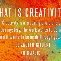 Big Magic: Inspirational Quotes for Creatives
