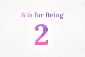 054-Welcome-to-B-is-for-Being-2