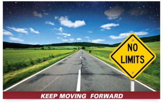 Moving Forward No More Limits