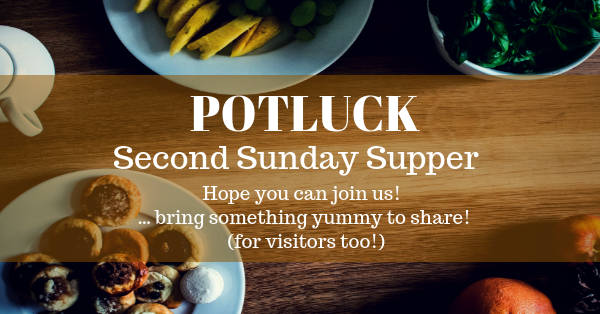 POTLUCK : Second Sunday Supper