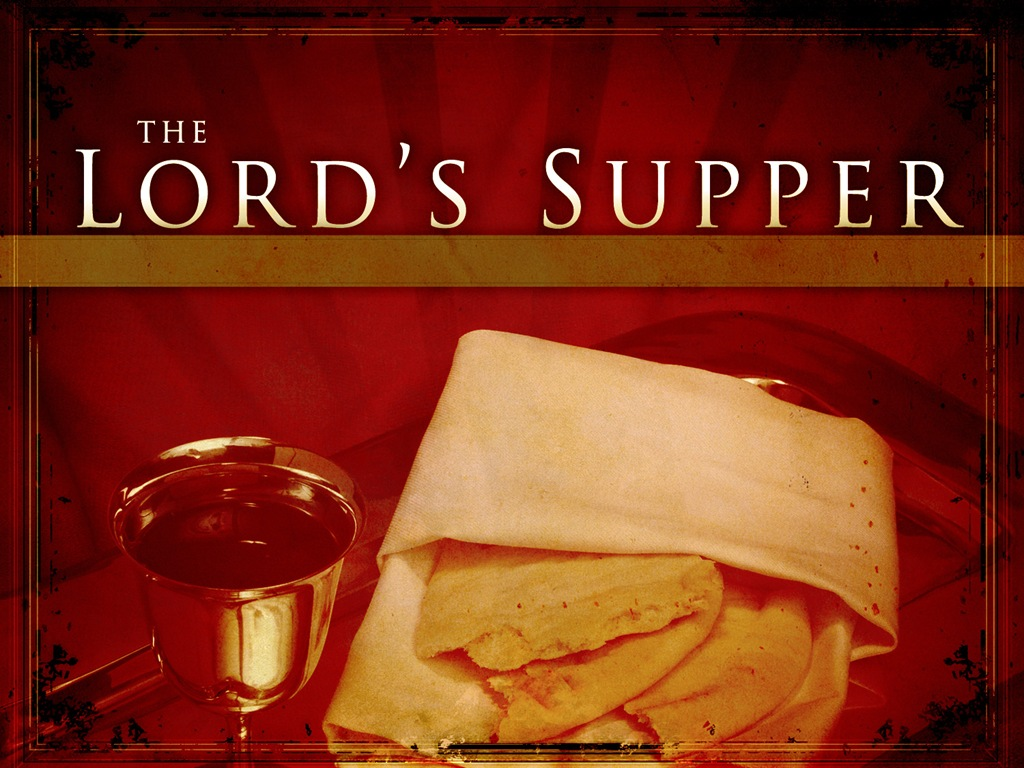 Today S Sabbath Day Message The Lord S Supper April