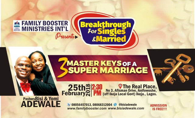 Join us For February Special Edition for Breakthrough for Singles and Married With Pastor Bisi & Yomi Adewale