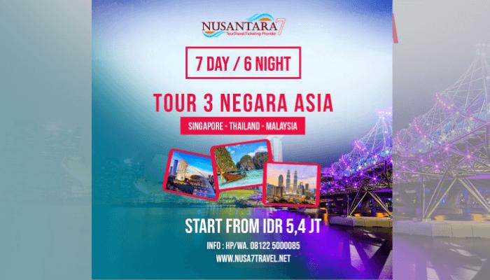 Paket wisata 3 negara 2020 dari Yogyakarta