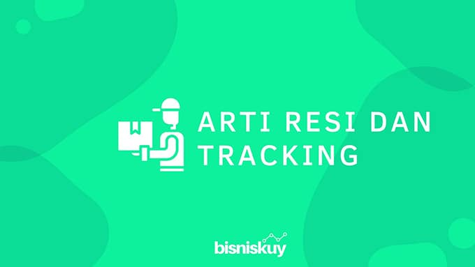 arti resi dan tracking