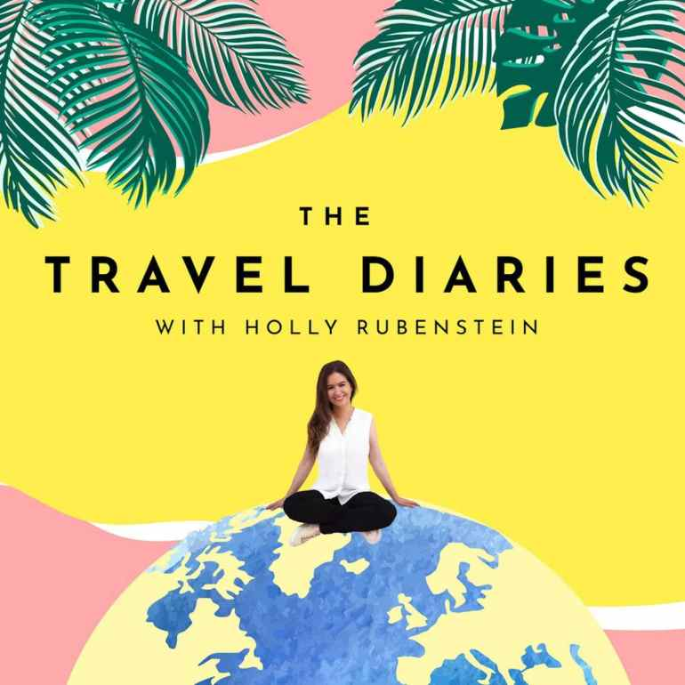 Podcasts to entertain and inspire the travel diaries podcast