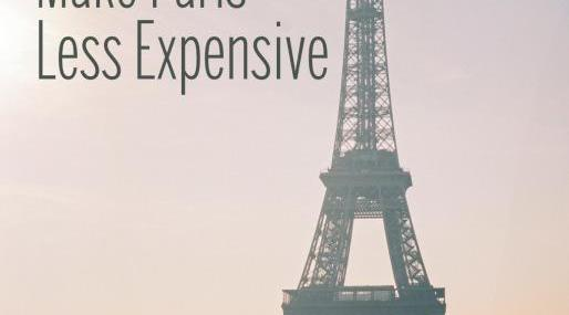 5 ways to make visiting Paris less expensive
