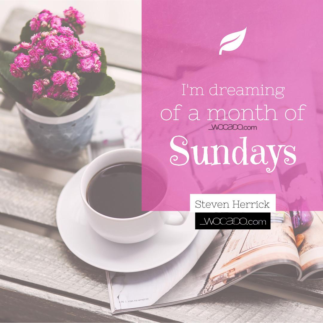 A Month of Sundays - wocado.com