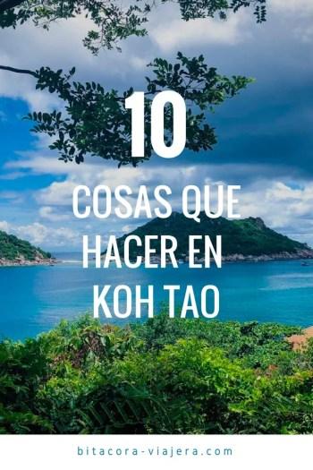10 cosas que hacer en Koh Tao: una guía con ideas para que puedas disfrutar al máximo de la isla tailandesa. #bitacoraviajera #bucear #viajaratailandia #playasdetailandia #kohtao #tailandia #viajeros #guiasdeviaje