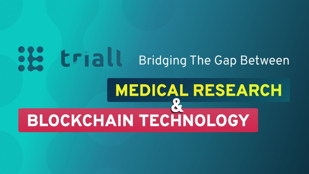 Triall: Bridging the Gap Between Medical Research and Blockchain Technology