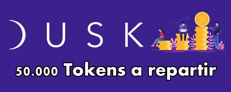 Dusk.network nueva campaña de 50.000 Tokens a repartir