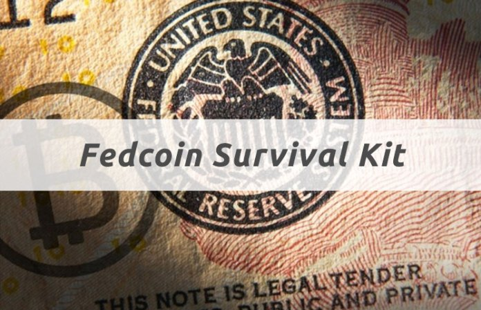 Fedcoin Survival Kit