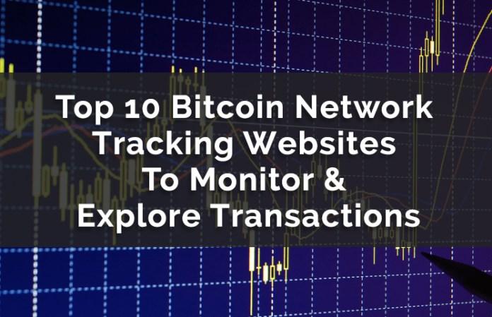 Top 10 Bitcoin Tracking Websites