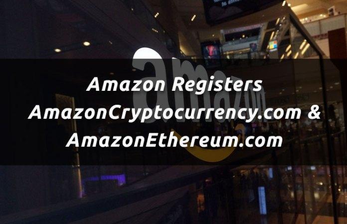 Amazon Registers AmazonCryptocurrency.com & AmazonEthereum.com