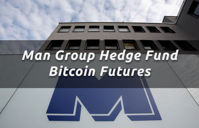 Man Group Hedge Fund Bitcoin Futures