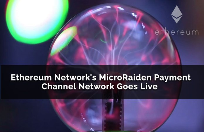 Ethereum Network's MicroRaiden Payment Channel Network Goes Live