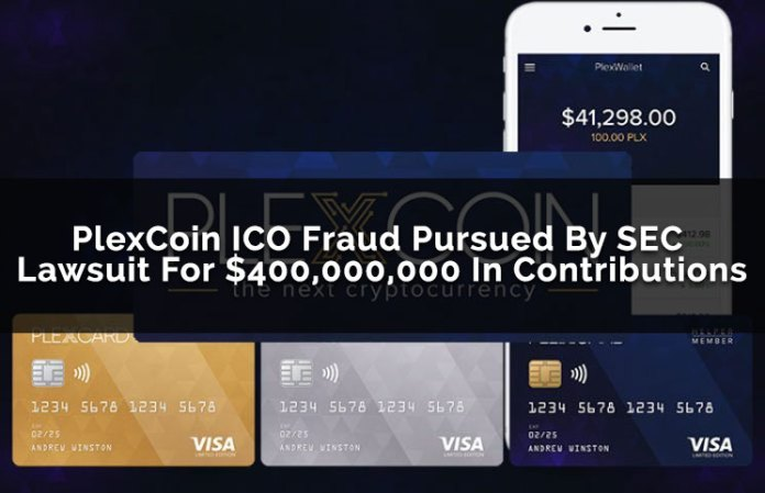 PlexCoin ICO Fraud Pursued By SEC Lawsuit For $400,000,000 In Contributions