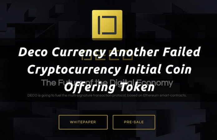 Deco Currency Another Failed Cryptocurrency Initial Coin Offering Token