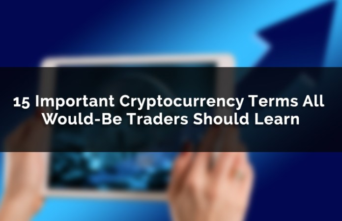 15 Important Cryptocurrency Trading Terms Everyone Should Learn